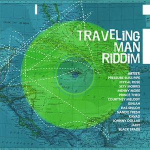 Traveling Man Riddim Mix Promo (Juillet 2012) - Selecta Fazah K.