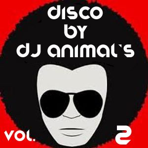 Disco By Dj Animal's Vol. 02