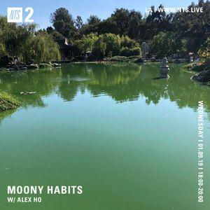 Moony Habits w/ Alex Ho - 9th January 2019