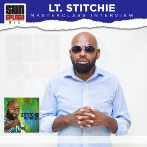 Lt. Stitchie Masterclass Interview