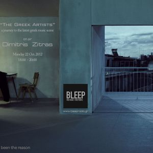 """The Greek Artists"" by Dimitris Zitras on Bleep Radio (last show)"