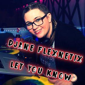 DJane Flexnetix- Let You Know (Mixtape)