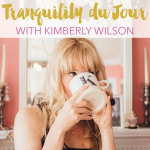 Tranquility du Jour #372: Living the French Kiss Life