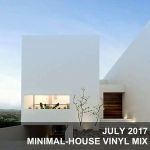 07/2017 - Minimal-House Vinyles Mix