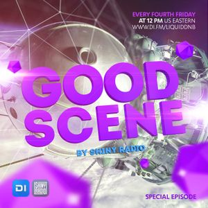 Shiny Radio - Good Scene Episode 13 (Liquid Funk / Soulful Drum&Bass)