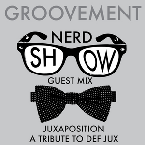NERD SHOW: JUXAPOSITION // DEC12