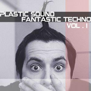 Plastic Sound - Fantastic Techno vol.1