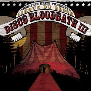 The 3rd Annual Disco Bloodbath - Extended
