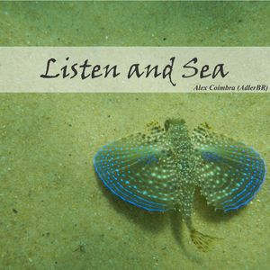 Listen and Sea - Full Soundtrack by Alex Coimbra (AdlerBR)