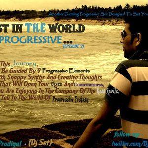 Lost In The World Of Progressive (Episode 2) (Frisky Prodigal) (Live Set)