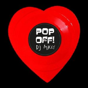 PopOff!  Tribute: Best Of My Love for DJ Mikey