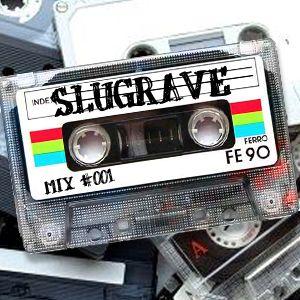 Slugrave Mixtape #001 - Side A