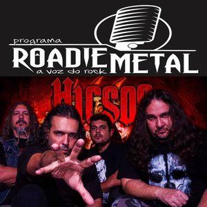 Hicsos: entrevista exclusiva para Programa Roadie Metal #78, com Gleison Junior - 2015
