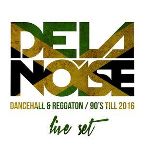 LIVE SET DANCEHALL & REGGAETON 90'S TILL NOW
