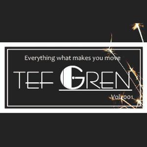 TEF GREN Mix Vol.001