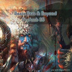 Beats Bass & Beyond Vol 2 - PsyAmb 85
