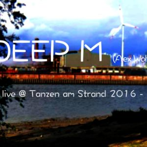 SASHKA WOLFF (for Deep M) - live @ Tanzen am Strand Open Air 2016