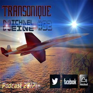 TRANSONIQUE # 002 Mixed By Michael Weine