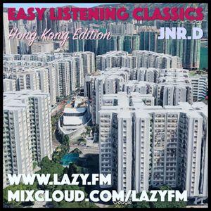 Lazy.fm - Easy Listening Classics - Hong Kong Edition