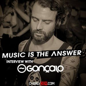 Music is the Answer. Capítulo Nº 87 |with GONÇALO|