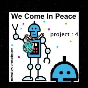 project 04 - We Come In Peace