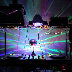 Astro mix 016 - Mixed at 11th Aug. 2011