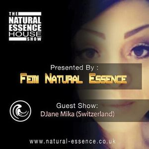 The Natural Essence House Show  - Episode 166 - DJane Mika