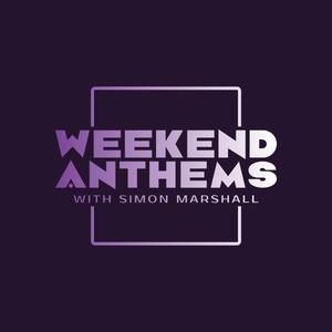 Weekend Anthems 17/07/21