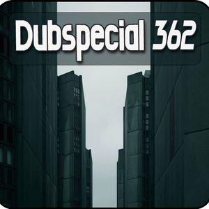 Dubspecial # 362