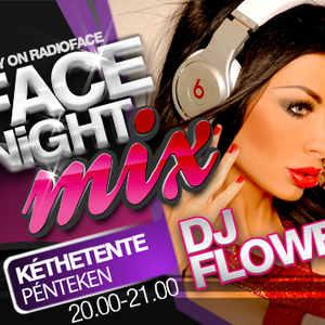 Dj Flower aka Voksán Virág - Live @ Radio Face FM 88.1 - Face Night Mix 2012.05.11.