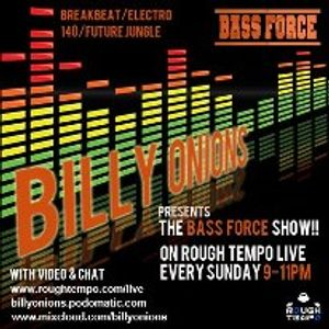 The Bass Force Show on Rough Tempo Live - 27th October 2012