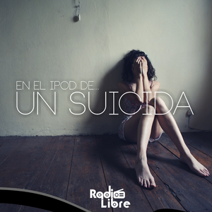 En el Ipod de un Suicida