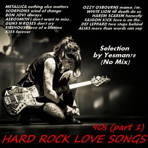 HARD ROCK LOVE SONGS 90s (Metallica,Scorpions,Bon Jovi