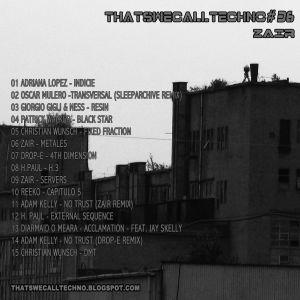 Thatswecalltechno Podcast 036 - Zair