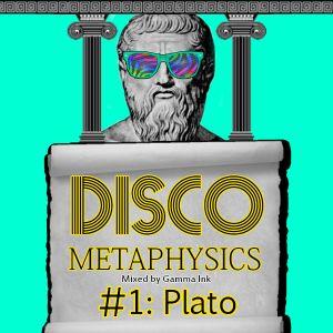 Disco Metaphysics #1: Plato