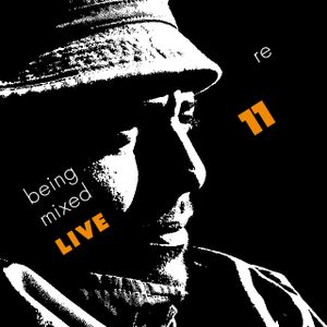 Being Remixed 11th Live!