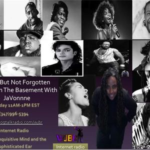 Gone But Not Forgotten on Brunch In The Basement With JaVonne