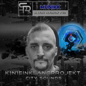 STAR RADIO FM presents, the sound of K1n1 Einklang Projekt | CITY SOUNDS |