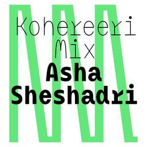 Kohereeri Mix - Asha Sheshadri