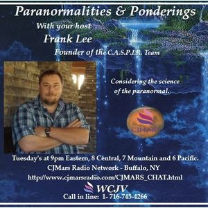 Paranormalities & Ponderings Radio Show featuring guest Dr. Brian D. Parsons!