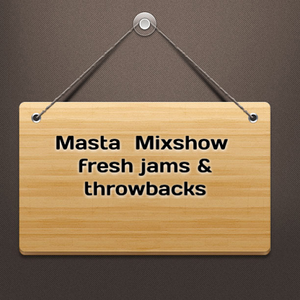 Masta Mixshow 4-29-14 8pm