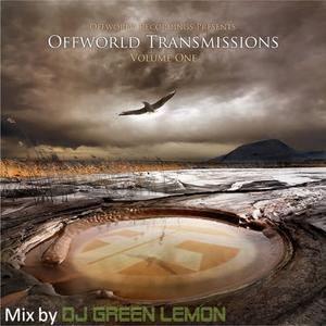 Offworld Transmissions - Mixed by DjGreenLemon