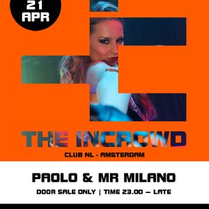 Mr Milano Live @ Club NL Adam; The Incrowd 21-04-12 PT 1; Tech House