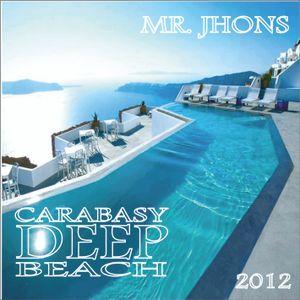 MR. JHONS - CARABASY - DEEP BEACH - 2012