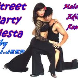 Street  Party Fiesta  (Melody Edit Remix) by D.J.JEEP