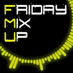 Friday Mix Up (Week 55)