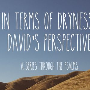 In Times of Dryness - His Compassion Fails Not (Psalm 103) - Audio