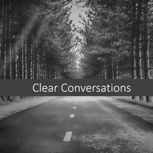 Clear Conversations