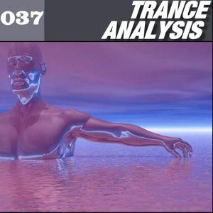Trance Analysis 037