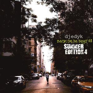 DJ EDY K - Back In Da Days Vol.28 (Summer Edition 4) Boom Bap, 90s Hip Hop,Lord Finesse,AZ...